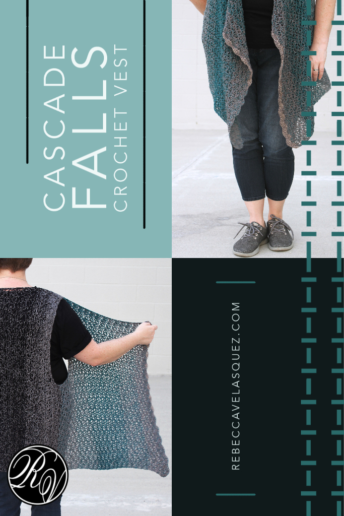 "Photo graphic in 4 parts, teal back ground with text ""Cascade Falls Crochet Pattern"", lower half of woman's body in short pants, tennis shoes and crocheted vest with long fronts, upper half of woman's body with arm holding out a front portion of vest to display shaping, grey graphic box with web address RebeccaVelasquez.com"